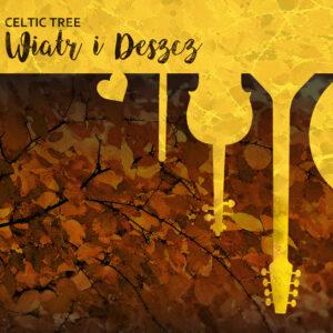 WIATR I DESZCZ – CD (2017)